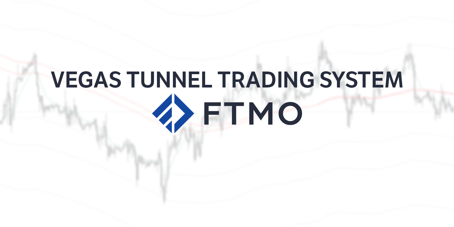 Vegas Tunnel Trading System (With Free Indicator) - FTMO com